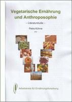 Vegetarische Ernährung und Anthroposophie