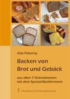 Backen von Brot und Gebäck aus allen sieben Getreidearten
