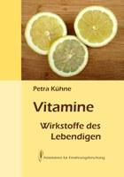 Vitamine - Wirkstoffe des Lebendigen