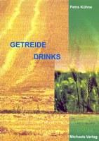 Getreidedrinks